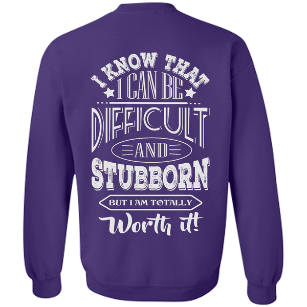 Difficult and Stubborn Sweatshirt
