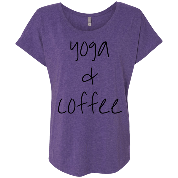 Yoga & Coffee Ladies Dolman Sleeve