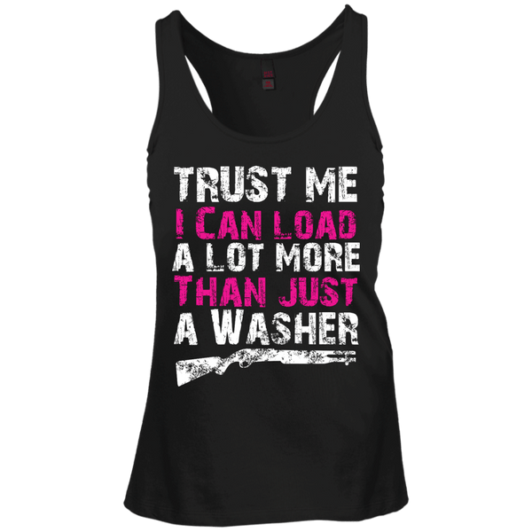 Trust Me I Can Load More Juniors Racerback Tank Top