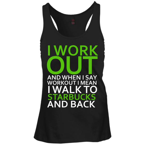 I Workout To Starbucks Juniors Racerback Tank