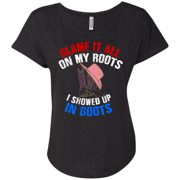 Blame It All On My Roots Ladies Dolman Sleeve