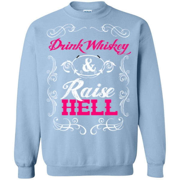 Apparel - Drink Whiskey Raise Hell