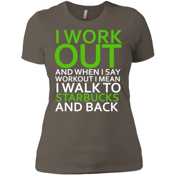 Short Sleeve - I Workout Starbucks Womens Tshirt