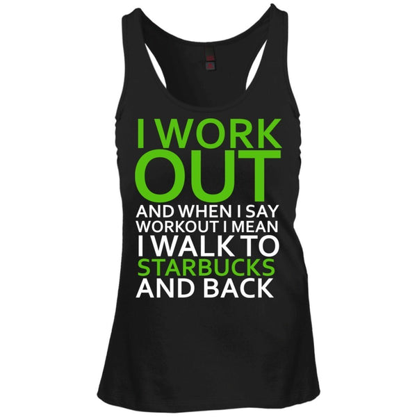 T-Shirts - I Workout Starbucks Juniors Racerback