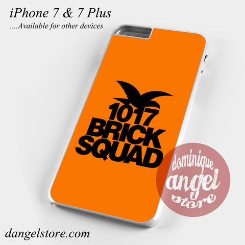 1017 Brick Squad Phone Case for iPhone 7 and iPhone 7 Plus - dangelstore