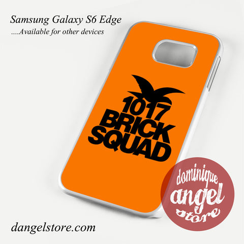 1017 Brick Squad Phone Case for Samsung Galaxy S6/S6 Edge/S6 Edge Plus - dangelstore