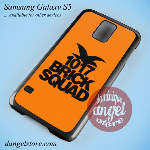 1017 Brick Squad Phone case for samsung galaxy S5 and another samsung galaxy devices - dangelstore