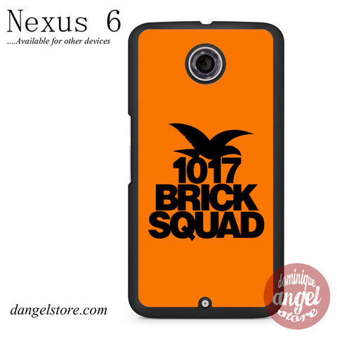 1017 Brick Squad Phone Case for Nexus 6 And Another Devices - dangelstore