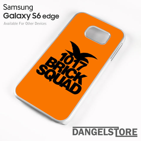 1017 brick squad - samsung galaxy case - samsung galaxy S6 Edge - DANGELSTORE