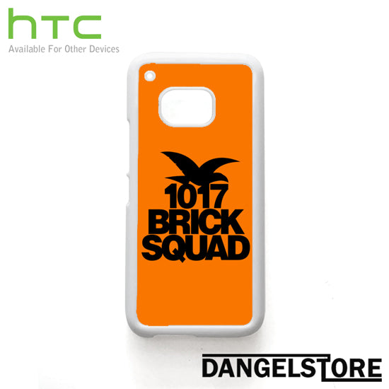 1017 brick squad - HTC Device - Dangelstore