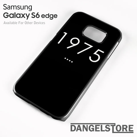 1975 - samsung galaxy case - samsung galaxy S6 Edge - DANGELSTORE
