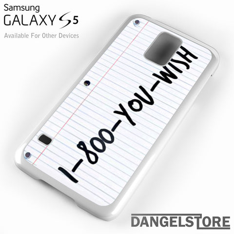 1 800 you wish Z - Samsung Galaxy Case - Samsung S5 Case