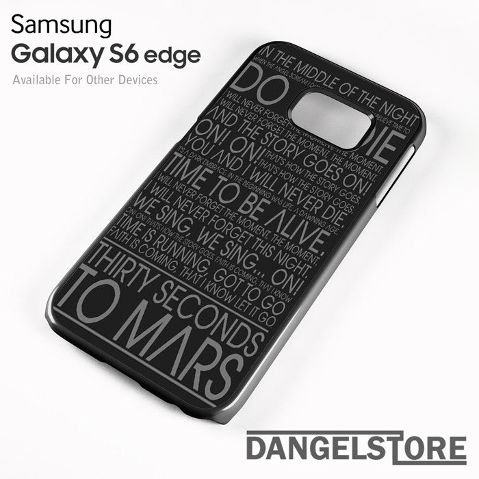 30 Seconds To Mars Lyric - samsung galaxy case - samsung galaxy S6 Edge - DANGELSTORE