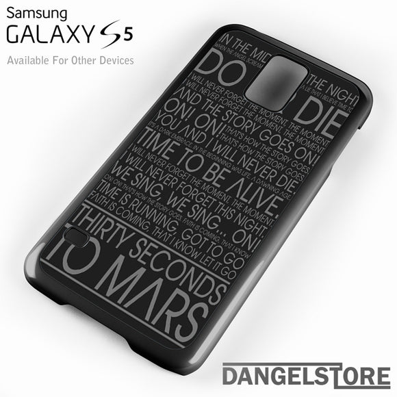 30 Seconds To Mars Lyric - Samsung Galaxy Case - Samsung S5 Case