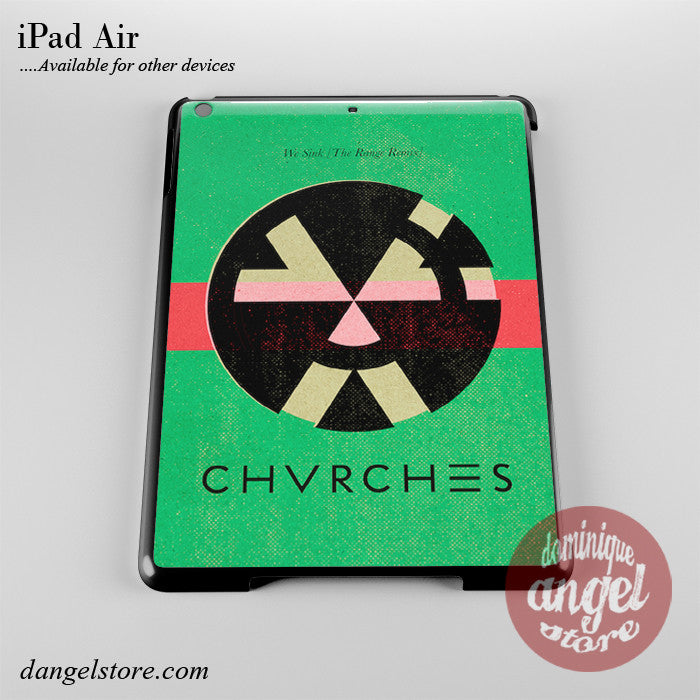 Chvrches We Sink Phone Case for iPad Devices