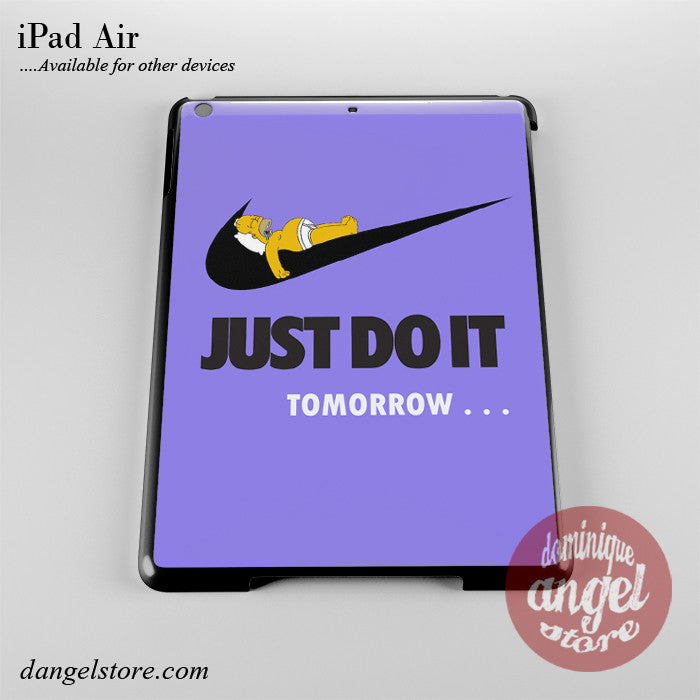 Just Do It Tomorrow Phone Case for iPad Devices