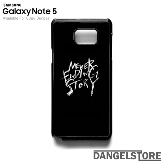 Never Ending Story Quote HC- Samsung Note 5 - DANGELSTORE