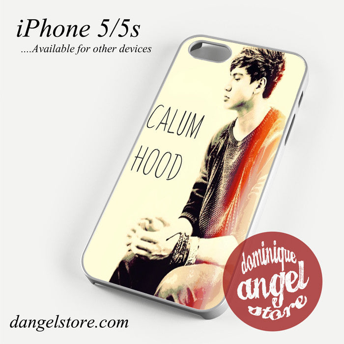 calum hood Phone case for iPhone 4/4s/5/5c/5s/6/6 plus
