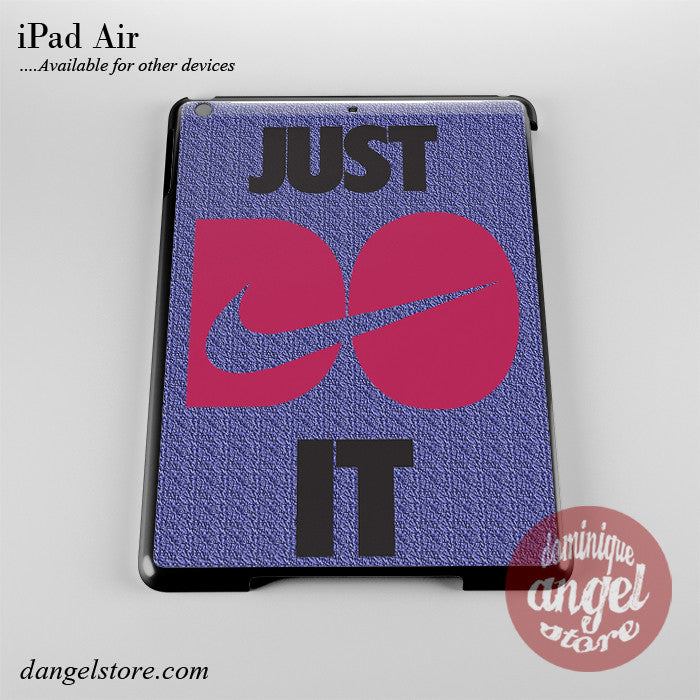 Just Do It Phone Case for iPad Devices