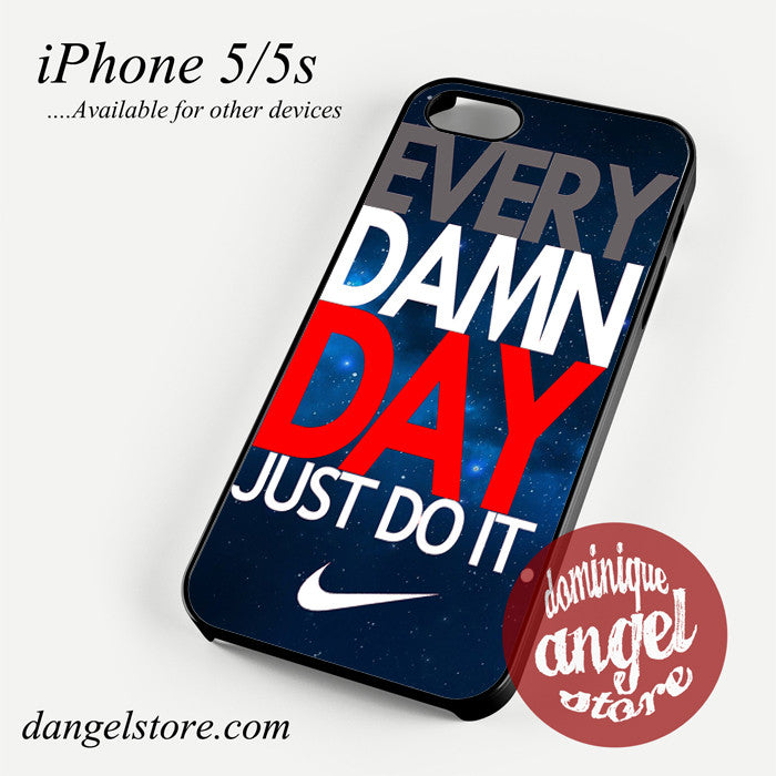 nike every damn day blue sky Phone case for iPhone 4/4s/5/5c/5s/6/6 plus