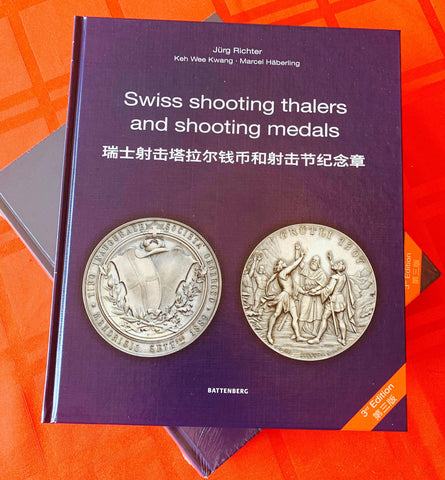 """Swiss Shooting Thalers & Shooting Medals"" Encyclopedia (English-Chinese Hardcover) - The Most Comprehensive & Complete Write-up on the Rich History and Culture of Swiss Shooting Medals & Numismatics, Large coffee table book comprising 632 pages"