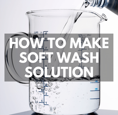 How To Make Soft Wash Solution