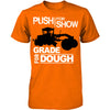 Push For Show. Grade For Dough (Grader)