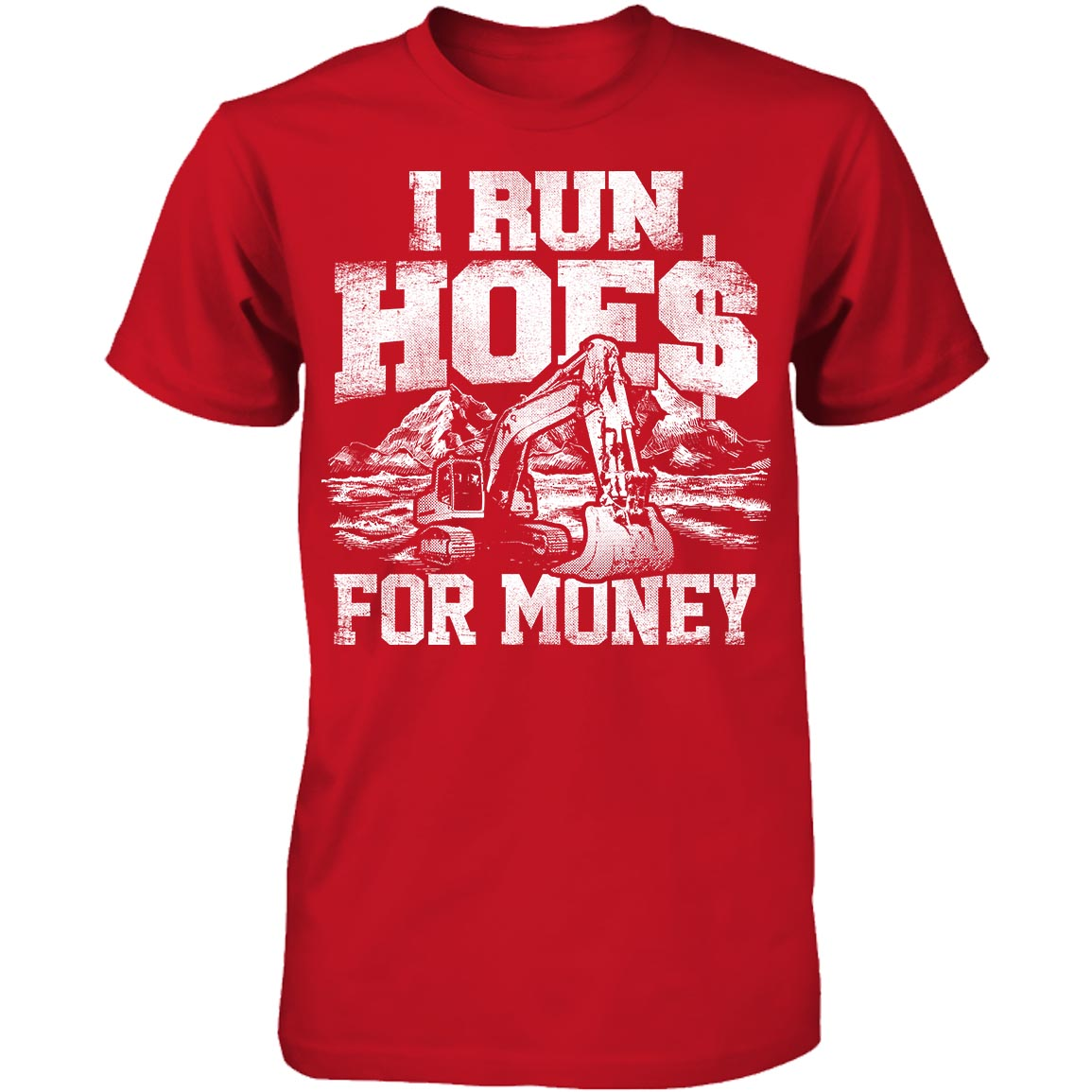 3ab36fcb I Run Hoes For Money v2 - Heavily Equipped