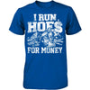 I Run Hoes For Money v2