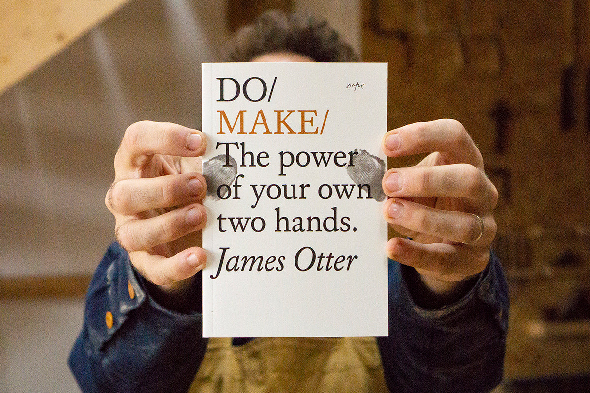 James Otter - The power of your own two hands