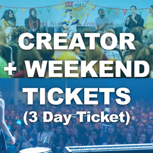 Creator Day + Weekend (3 Day)