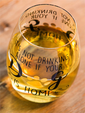 Stemless Wine Glass: It's not drinking alone if your dog is home