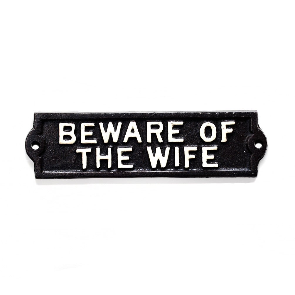 ABBOTT - BEWARE OF WIFE SIGN