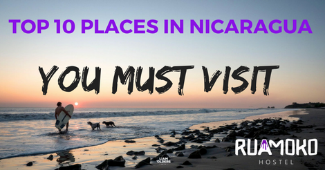 10 PLACES  IN NICARAGUA THAT WILL BLOW YOUR MIND