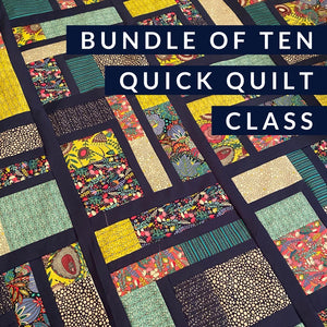 Quick Quilt Class - Bundle of 10, Class, Mad About Patchwork, [variant_title] - Mad About Patchwork