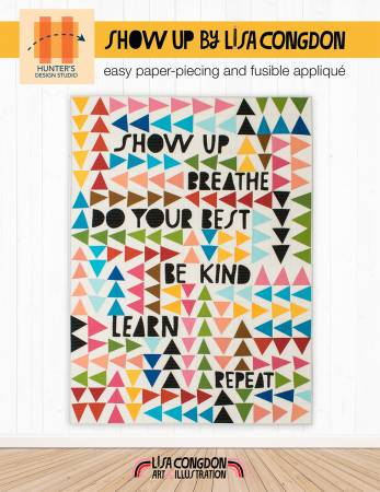 Show up - by Sam Hunter, Pattern, Hunter's Design Studio, [variant_title] - Mad About Patchwork