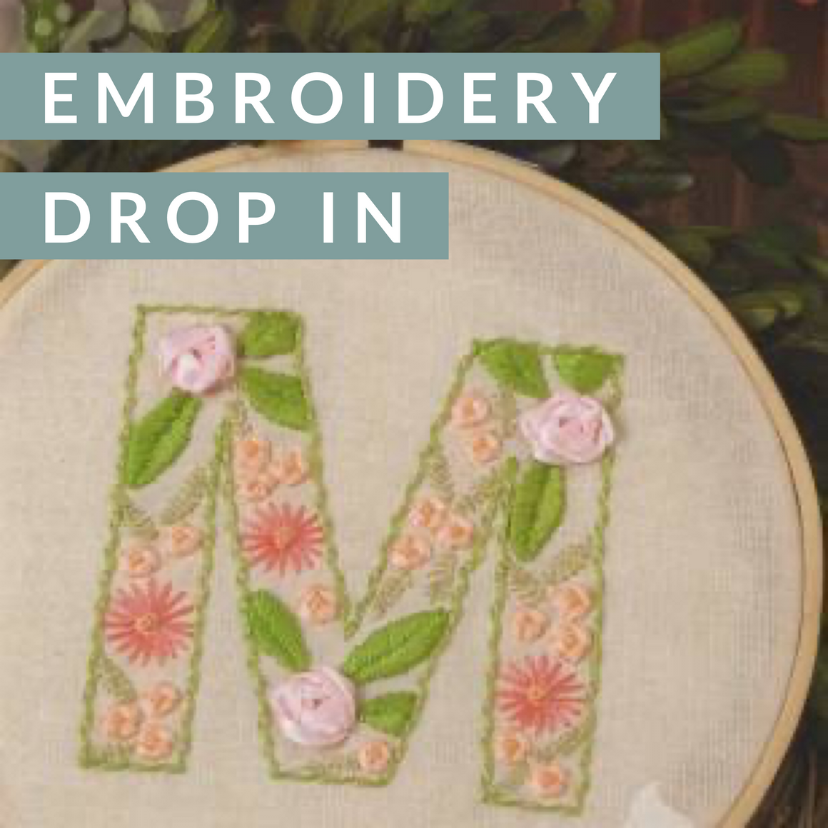 Embroidery Drop In, Class, Mad About Patchwork, [variant_title] - Mad About Patchwork