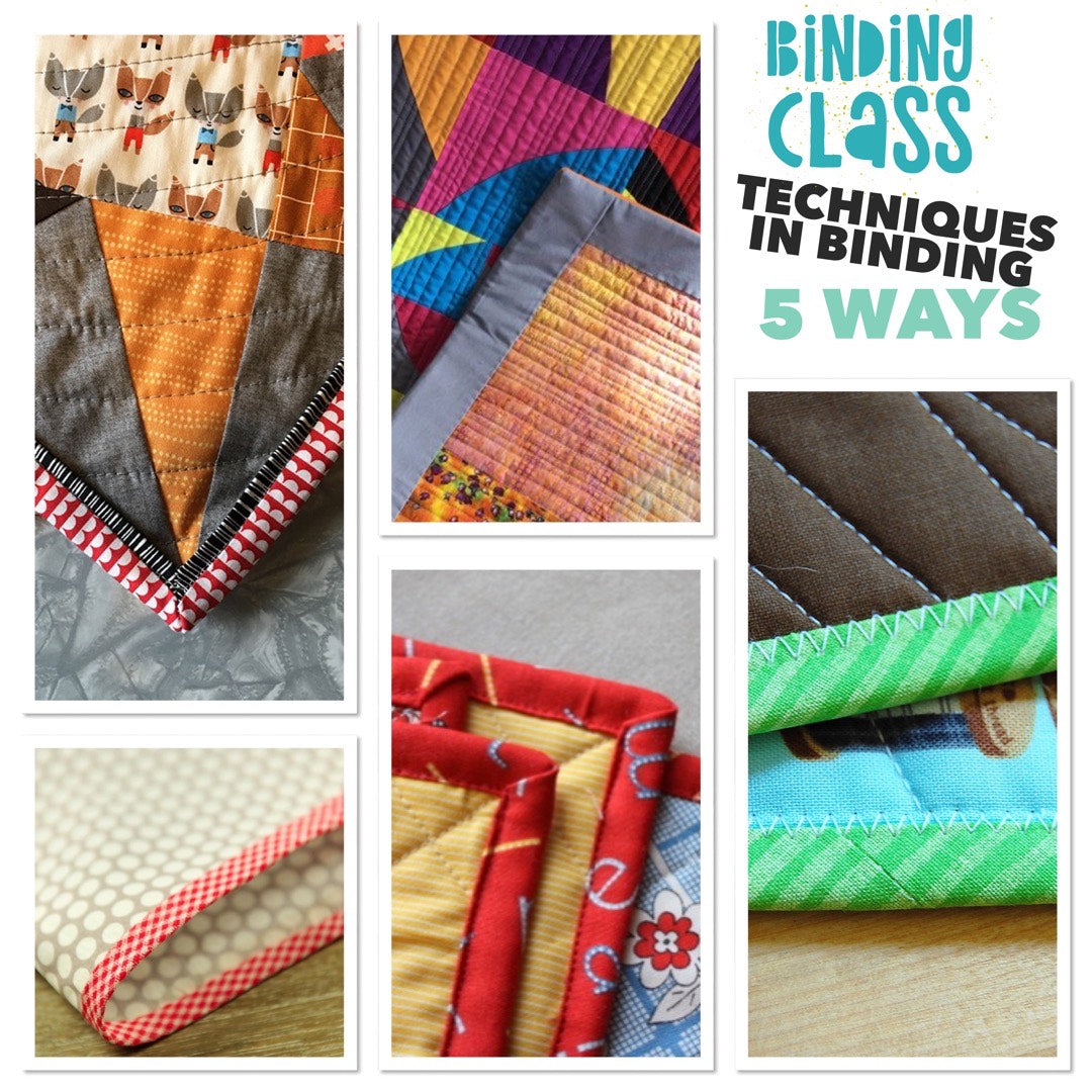 Basic Binding - 5 different ways, Class, Mad About Patchwork, [variant_title] - Mad About Patchwork