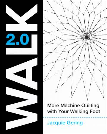 Walk 2.0 by Jackie Gering, Pattern Book, Lucky Spool, [variant_title] - Mad About Patchwork