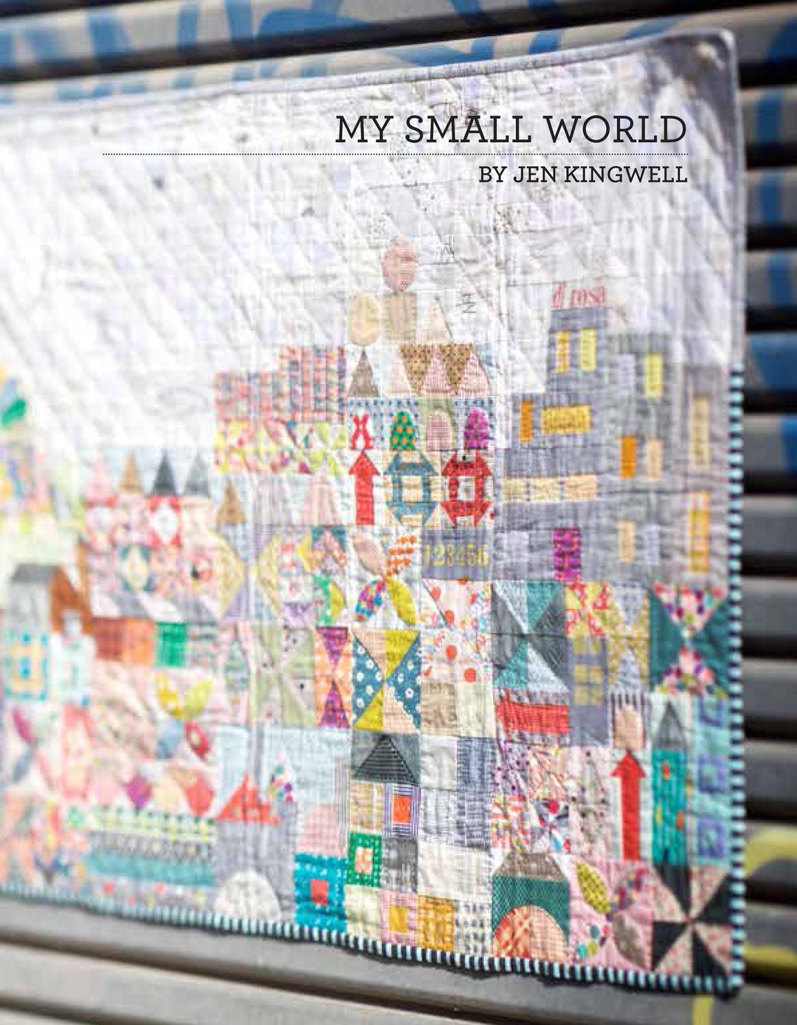 Jen Kingwell — My Small World, Pattern, Jen Kingwell Designs, [variant_title] - Mad About Patchwork