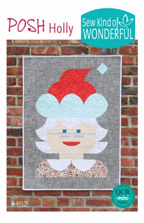 Posh Holly - Mrs Claus - Sew Kind of Wonderful, Pattern, Sew Kind of Wonderful, [variant_title] - Mad About Patchwork
