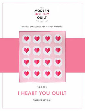 I Heart You Quilt, Pattern, Then Came June, [variant_title] - Mad About Patchwork