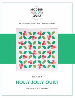 Holly Jolly Quilt, Pattern, Then Came June, [variant_title] - Mad About Patchwork
