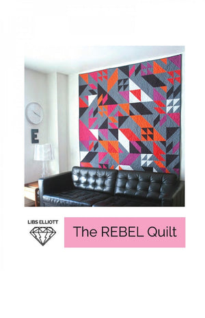 Libs Elliott — The Rebel Quilt, Pattern, Libs Elliot, [variant_title] - Mad About Patchwork