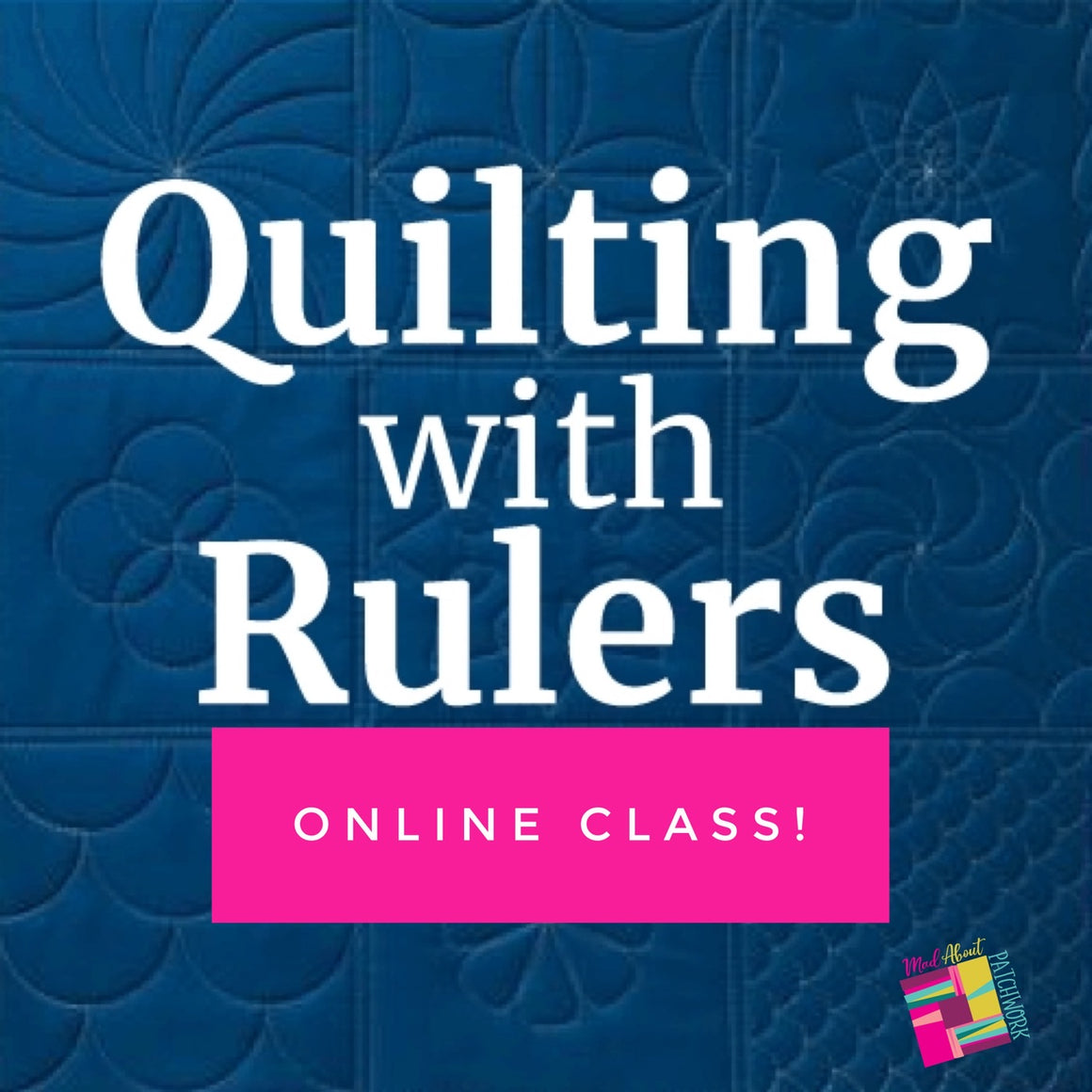 Quilting with Rulers on your Domestic Machine!, Class, Silly Moon Quilt Rulers, [variant_title] - Mad About Patchwork