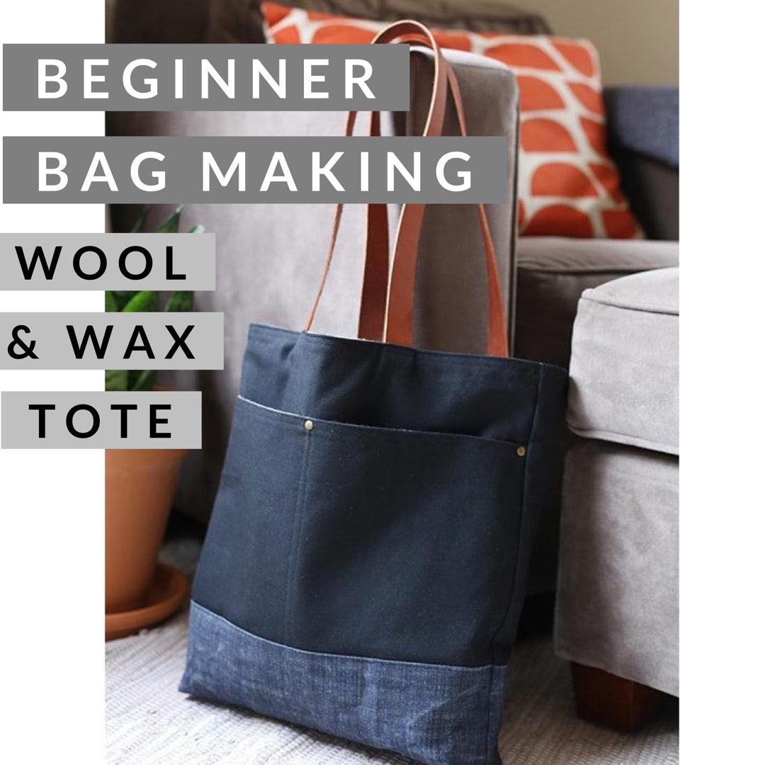 Beginner Bag Making — Wool + Wax Tote, Class, Mad About Patchwork, [variant_title] - Mad About Patchwork