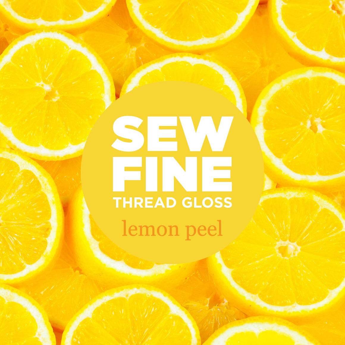 Lemon Peel  -  Sew Fine Thread Gloss, Notions, Sew Fine, [variant_title] - Mad About Patchwork