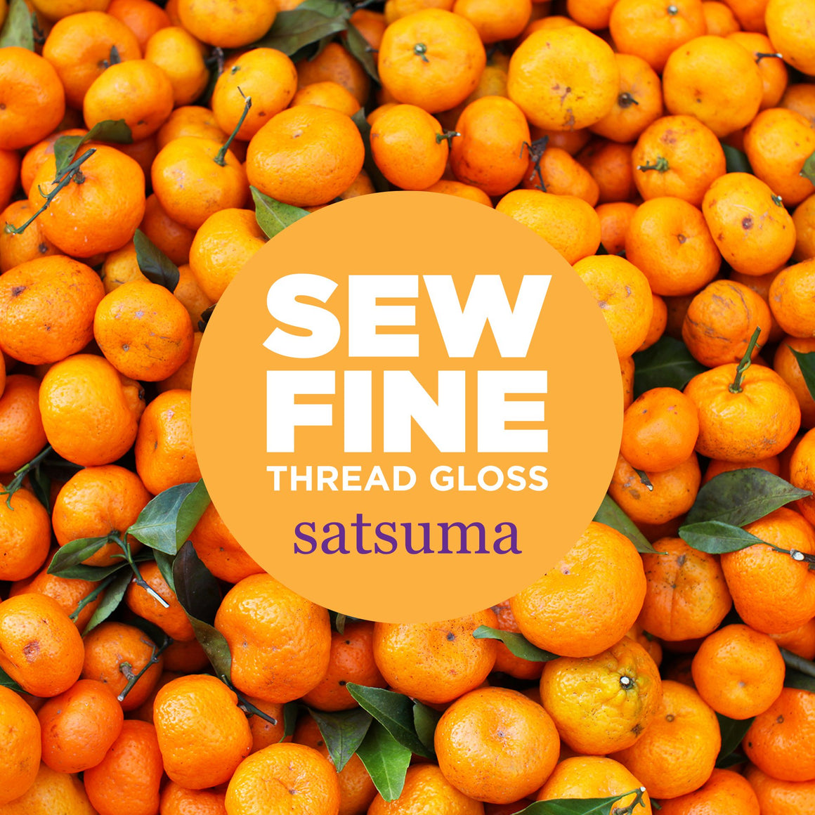 Satsuma -  Sew Fine Thread Gloss, Notions, Sew Fine, [variant_title] - Mad About Patchwork