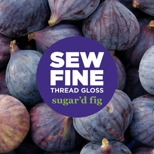 Sugar'd Fig -  Sew Fine Thread Gloss, Notions, Sew Fine, [variant_title] - Mad About Patchwork