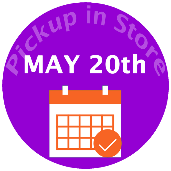 Pickup In Store May 20th -